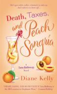 Death, Taxes, and Peach Sangria
